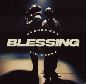 Stonebwoy - Blessing ft. Vic Mensa (Mp3 Download)