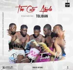 TheCuteAbiola -Cut Soap For Me (E Fun Wa Loshe) ft.Tolibian