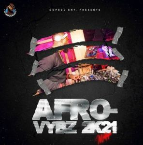 Deejay Mulukuku - Afro Vybz 2021 Mixtape