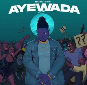 Barry Jhay - Ayewada (Mp3 Download)