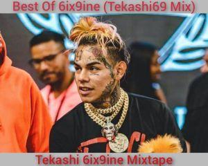 Best Of 6ix9ine Mixtape Download