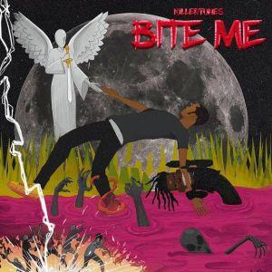 MUSIC: Killertunes - Bite Me (Mp3 Download)