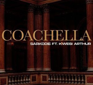 Sarkodie - Coachella ft. Kwesi Arthur (Mp3 Download)