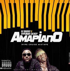 DJ Baddo x Hypeman Luckey - Amapiano Hype Cruise Mix Mp3
