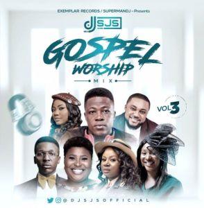 DJ SJS - Gospel Worship Mix (Vol 3)
