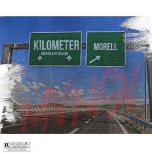 Morell - Kilometer (Burna Boy's Cover)