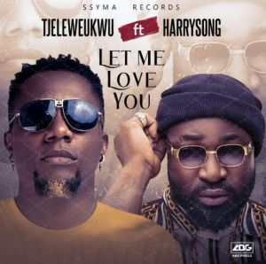 TJ Eleweukwu ft. Harrysong - Let Me Love You (Mp3 Download)