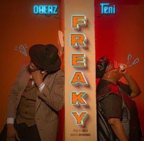 Oberz ft. Teni - Freaky (Mp3 Download)