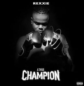 Rexxie- Champion ft. T Classic & Blanche Bially Mp3 Download