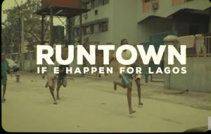 Runtown - If E Happen For Lagos (Video Download)