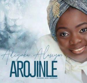 Adeyinka Alaseyori - Oniduro Mi (Arojinle) Oni duro mi