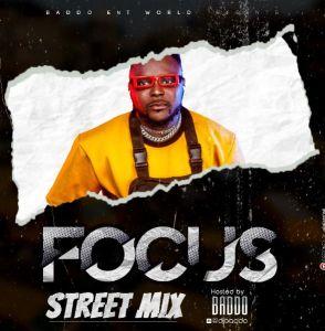 DJ Baddo Focus Street Mixtape