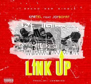 Kartel - Link Up ft. Joyboymt (Mp3 Download)