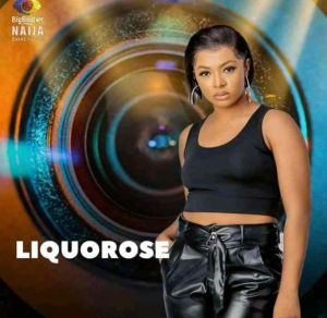 Bbnaija Season 6 (Shine Ya Eye) Housemate, Liquorose