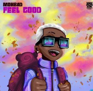 Mohbad - Feel Good (Mp3 Download)