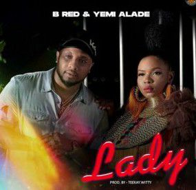 B Red ft Yemi Alade - Lady