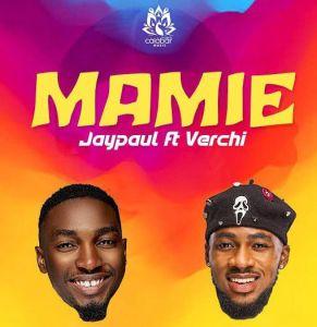 Jaypaul - Mamie Ft. Verchi (Mp3 Download)
