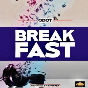 Qdot - Breakfast (Mp3 Download)