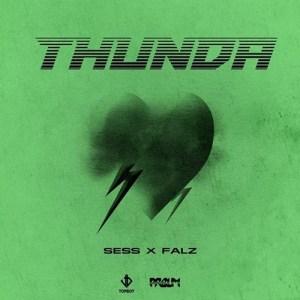 SESS ft. Falz - Thunda