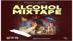 DJ Maff - Alcohol Mixtape