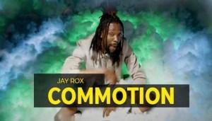 Jay Rox ft. SlapDee - Commotion