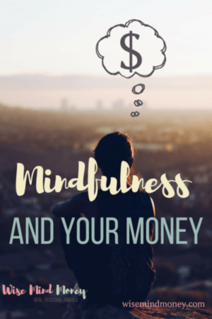 Mindfulness and Your Money