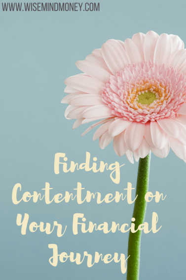 Ways to find contentment on your financial journey when you feel like giving up