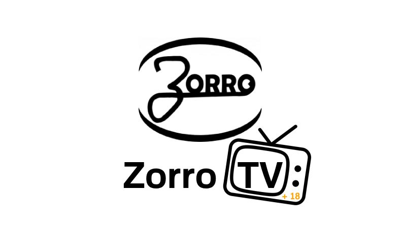 ツ Zorro TV APK 2019【Entretenimiento para Adultos + 18 FULL HD】