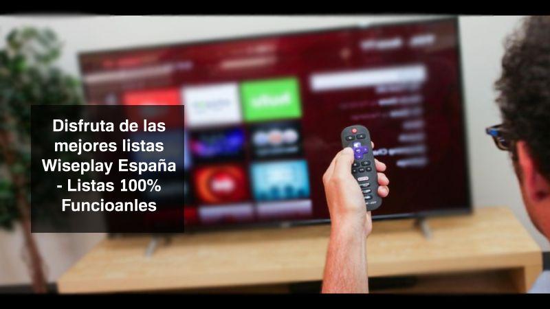 mejores Listas Wiseplay TDT España