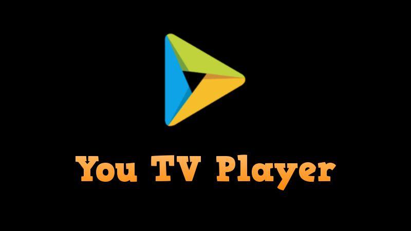 🥇 You TV Player APK 2019【Instalar versión PRO 】Android y