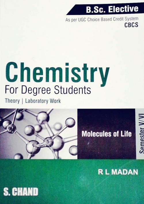 Chemistry for Degree Students Theory Laboratory Work by R L Madan
