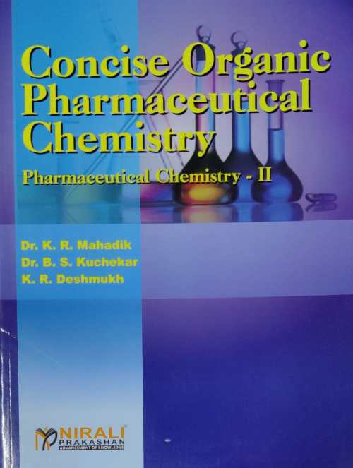 Concise Organic Pharmaceutical Chemistry Book 2