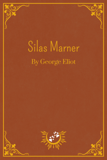 Book Cover of Silas Marner, by George Eliot