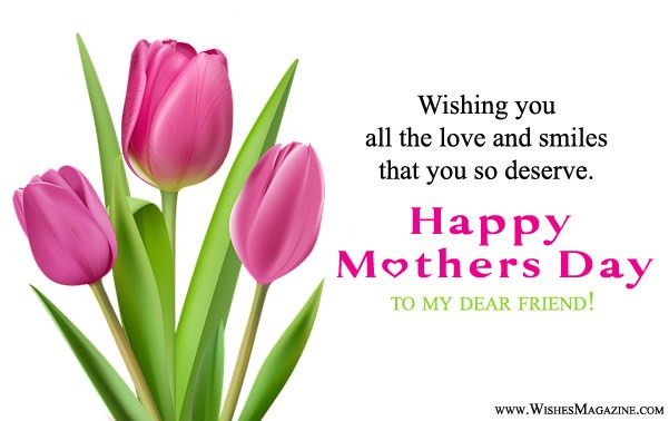 Happy Mothers Day Wishes Messages For Friends