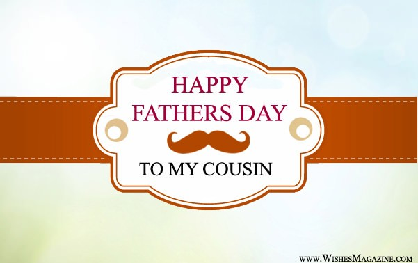 Happy Father's Day Wishes Messages For Cousin