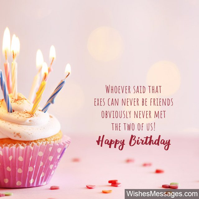 Birthday Wishes For Ex Girlfriend Quotes And Messages Wishesmessages Com