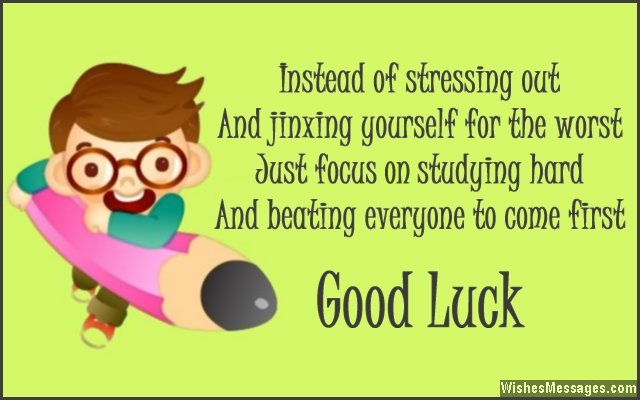 good luck quote for students giving exams - Good Luck Quotes