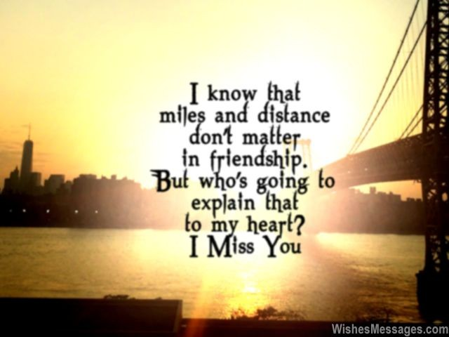 I Miss You My Friend Life With Tranquility