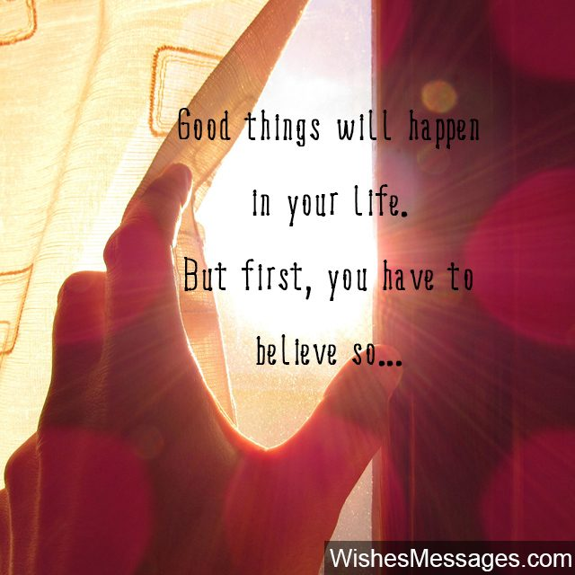 Stay Positive Quotes Inspirational Messages About Being Positive In Life