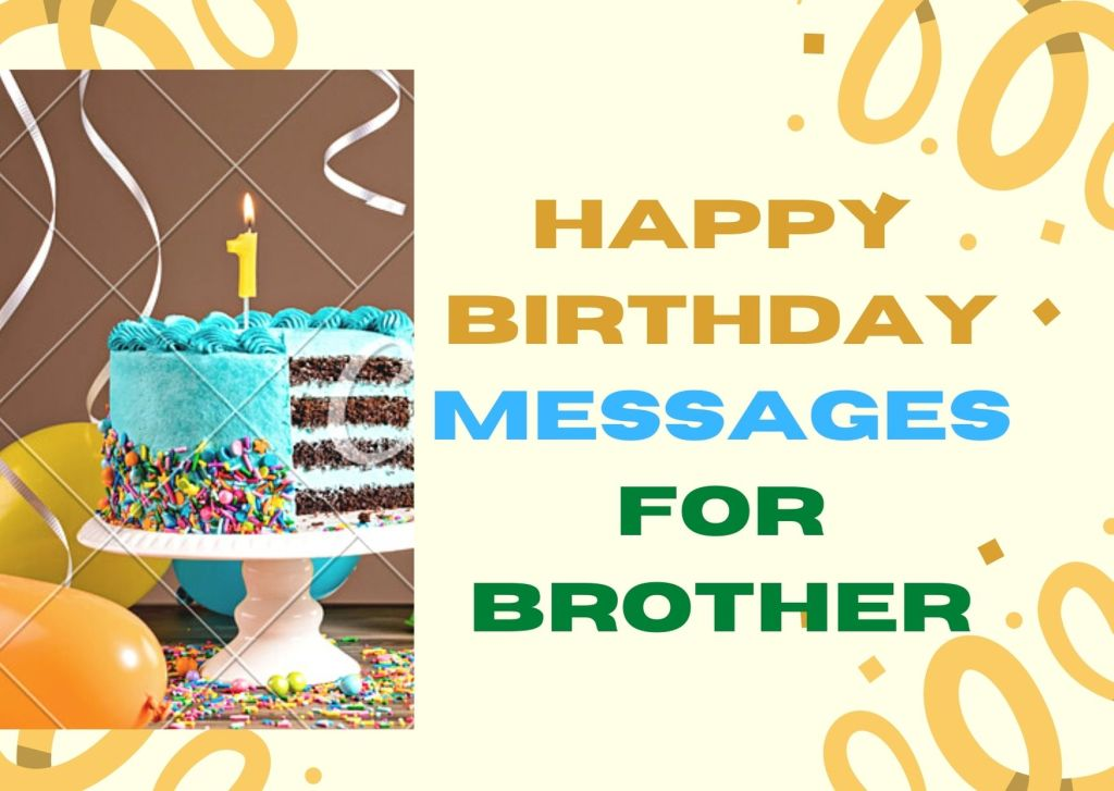 100 Happy Birthday Messages For Brother
