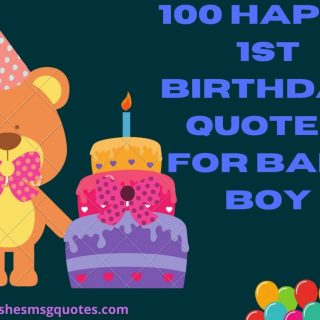 100 Happy 1st Birthday Quotes For Baby Boy | 1st Birthday Quotes For Baby Boy