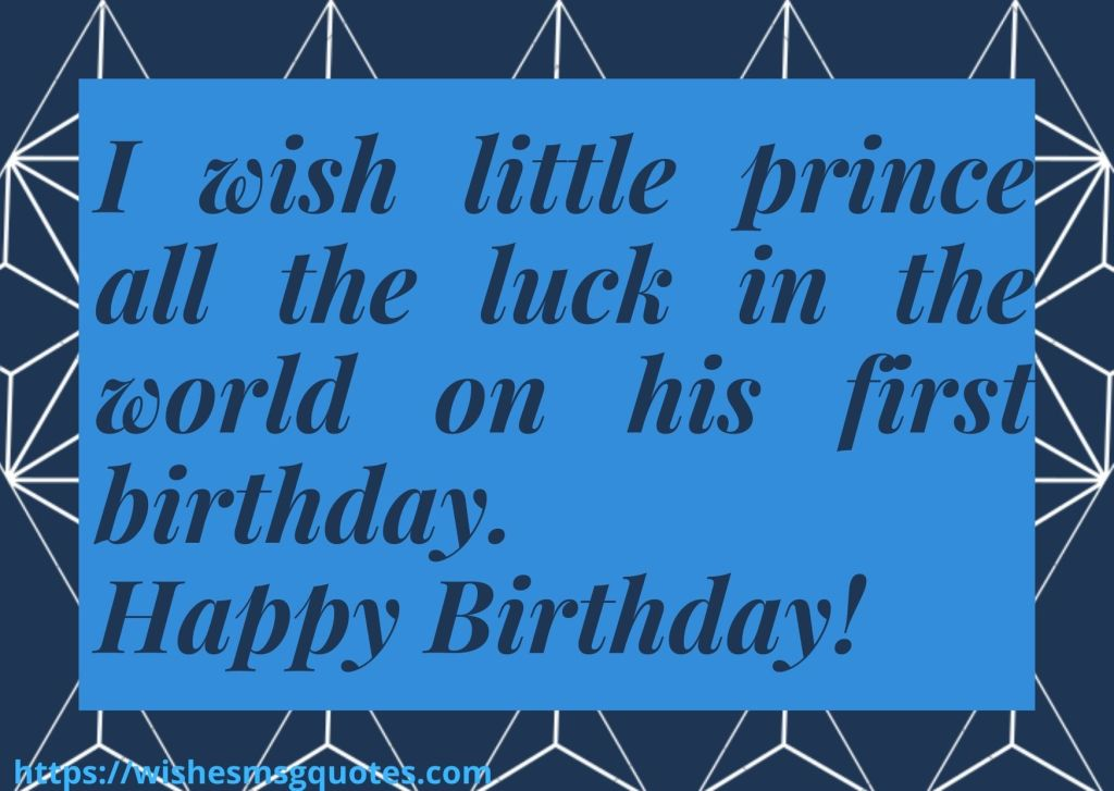 Cutest 1st Birthday Quotes For Baby Boy From Father
