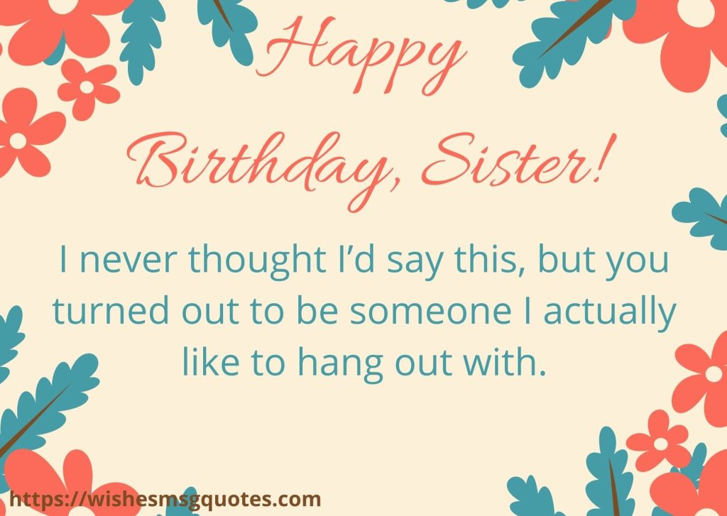 Funny Birthday Wishes For Sis