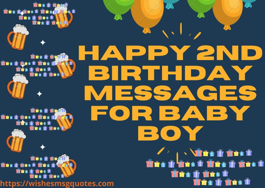 Happy 2nd Birthday Messages For Baby Boy