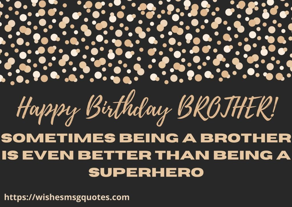 Birthday Quotes For Bro