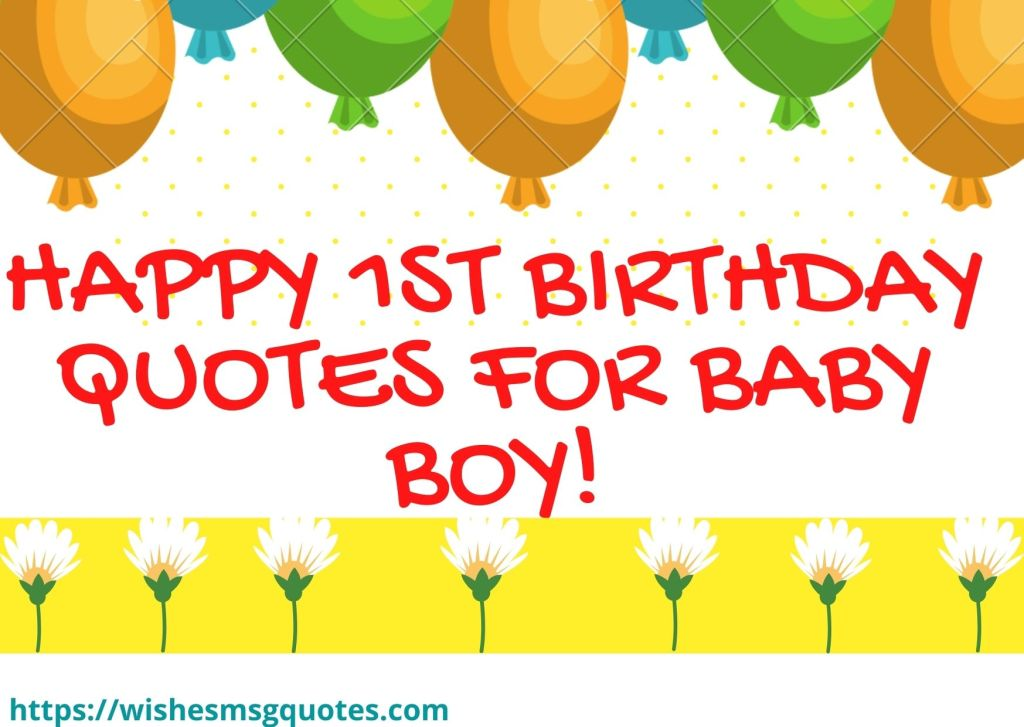 Happy 1st Birthday Quotes For Baby Boy