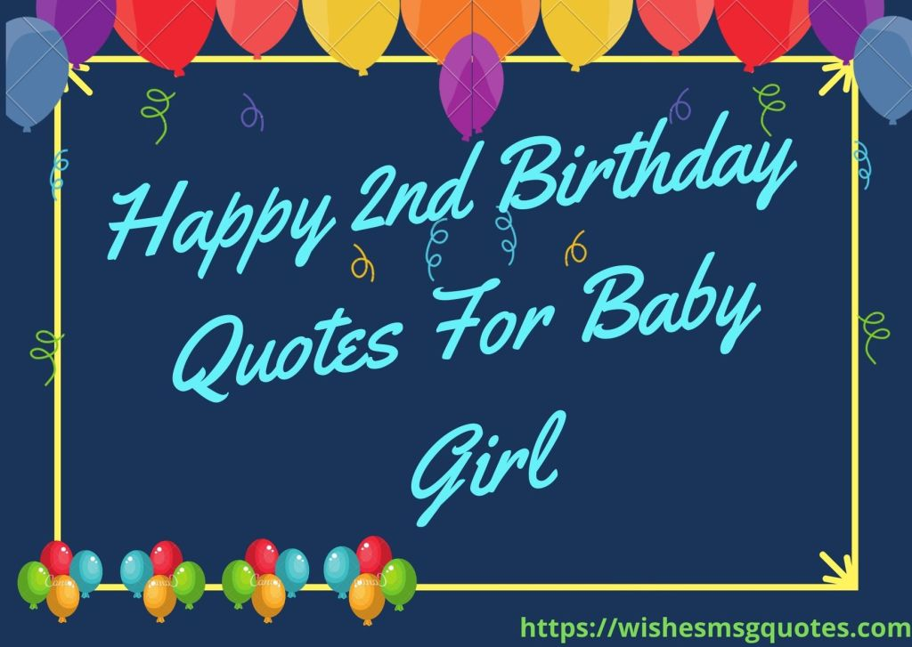Happy 2nd Birthday Quotes For Baby Girl