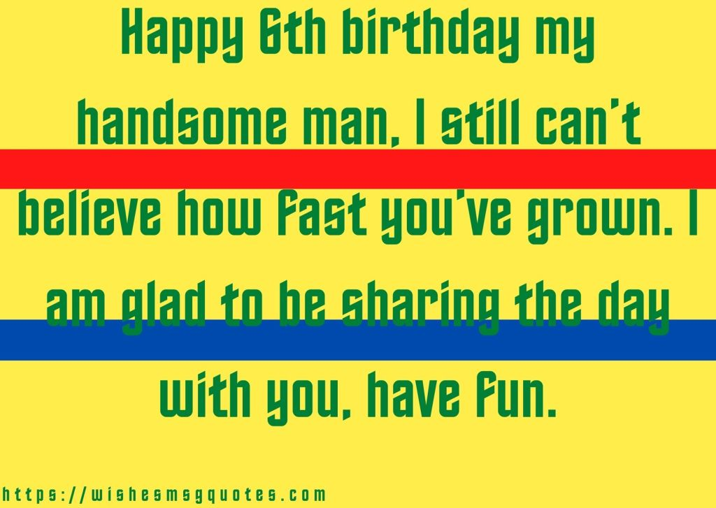 6th Birthday Quotes From Grandmother To Boy
