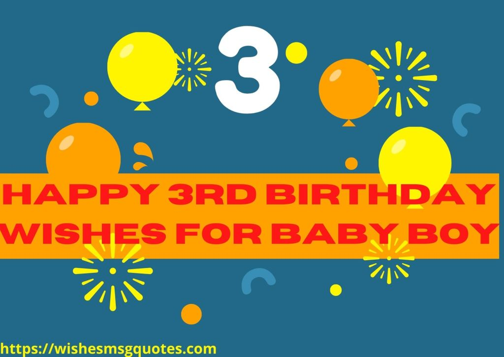 100 Happy 3rd Birthday Wishes For Baby Boy