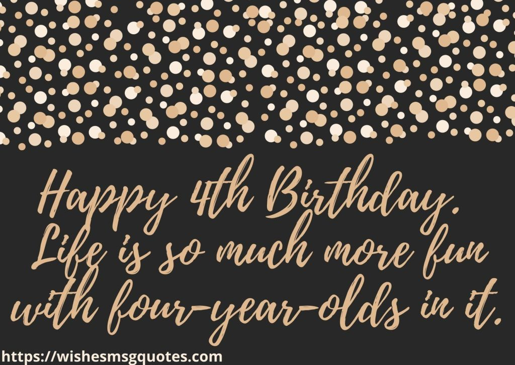 4th Birthday Quotes For 4 Year Baby Boy